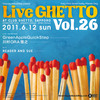 Live Ghetto Vol.26(= READER & SUE DJ SET =) 2011.6.12 (日) at club Ghetto(札幌)