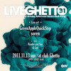 Live Ghetto Vol.31(= READER & SUE DJ SET =) 2011.11.13 (日) at club Ghetto(札幌)