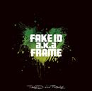 STREET EP - FAKE ID a.k.a FRAME