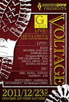 VOLTAGE(= LIVE & DJ SET =) 2011.12.23 (金) at morrowzone(札幌)