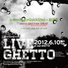 Live Ghetto Vol.38(= READER & SUE DJ SET =) 2012.6.10 (日) at club Ghetto(札幌)