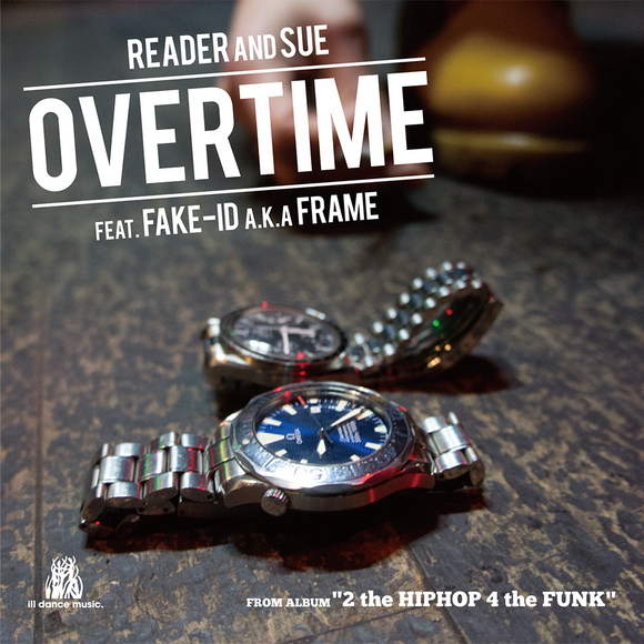 【iTunes配信】Overtime feat. FAKE-ID a.k.a FRAME