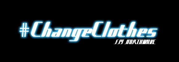 2012/6/19 FM Northwave - Change Clothes