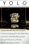 You Only Live Once() 2012.7.28 (土) at morrowzone(札幌)