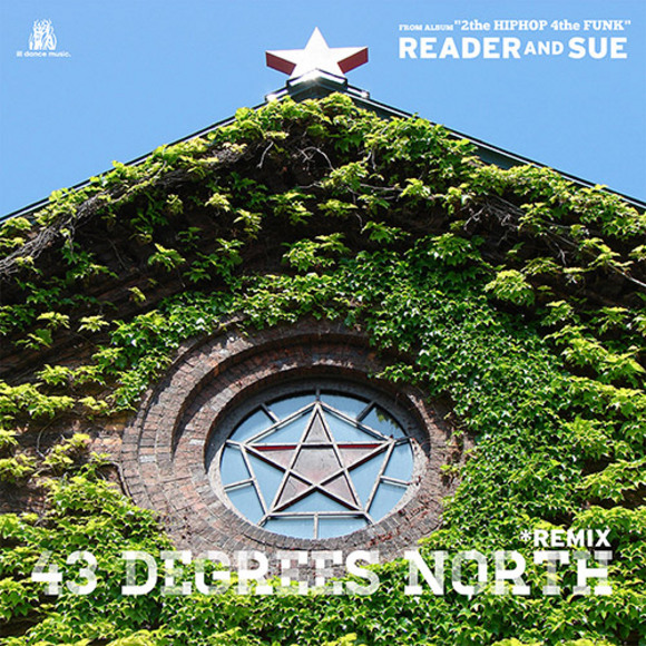 【iTunes配信】43 Degrees North - REMIX