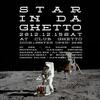 STAR IN DA GHETTO(= 友達呼んでクリスマス&忘年会的 =) 2012.12.15 (土)atclub Ghetto(札幌)