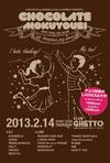 CHOCOLATE MOKUYOUBI - チョコモク() 2013.2.14 (木) at club Ghetto(札幌)