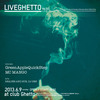LiveGhetto Vol.50(= READER & SUE DJ SET =) 2013.6. 9 (日) at club Ghetto(札幌)