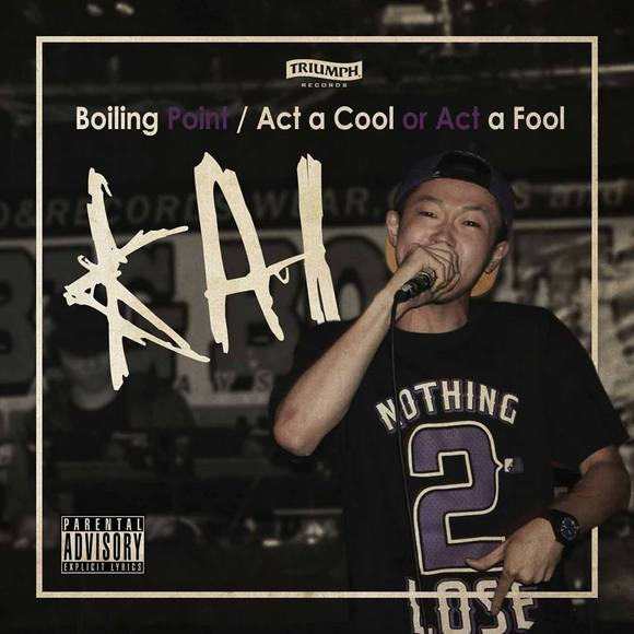 KAI - Boiling Point / Act a Cool or Act a Fool