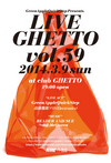 LiveGhetto Vol.59(= READER AND SUE DJ SET =) 2014.3. 9 (日) at club Ghetto(札幌)