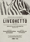 LiveGhetto Vol.61(= READER AND SUE DJ SET =) 2014.5.11 (日) at club Ghetto(札幌)