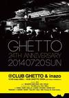 GHETTO 24TH ANNIVERSARY(= READER AND SUE LIVE =) 2014.7.20 (日) at club Ghetto(札幌)