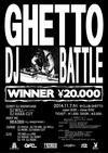GHETTO DJ BATTLE() 2014.11. 7 (金) at club Ghetto(札幌)