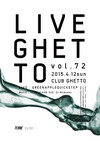LiveGhetto Vol.72(= READER AND SUE DJ SET =) 2015.4.12 (日) at club Ghetto(札幌)