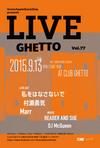 LiveGhetto Vol.77(= READER AND SUE DJ SET =) 2015.9.13 (日)atclub Ghetto(札幌)