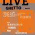 LiveGhetto Vol.77