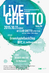 LiveGhetto Vol.78(= READER AND SUE DJ SET =) 2015.10.11 (日) at club Ghetto(札幌)