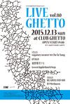 LiveGhetto Vol.80(= READER AND SUE DJ SET =) 2015.12.13 (日) at club Ghetto(札幌)